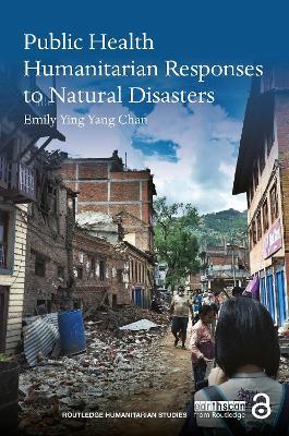 Public Health Humanitarian Responses to Natural Disasters book