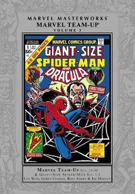 Marvel Masterworks: Marvel Team-up Vol. 3 by Len Wein