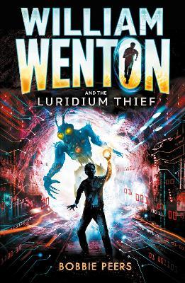 William Wenton and the Luridium Thief by Author Bobbie Peers
