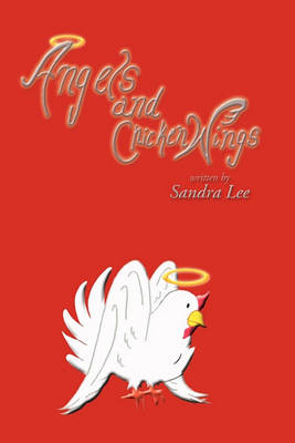 Angels and Chicken Wings by Sandra Lee