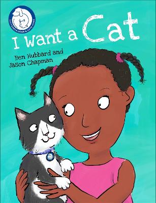 Battersea Dogs & Cats Home: I Want a Cat by Jason Chapman