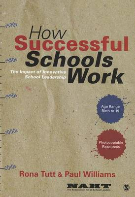 How Successful Schools Work by Rona Tutt