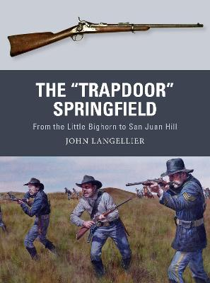 "The ""Trapdoor"" Springfield by John Langellier"