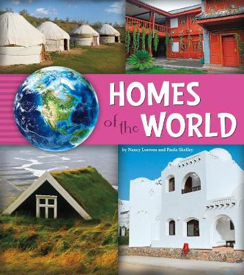Homes of the World by Nancy Loewen