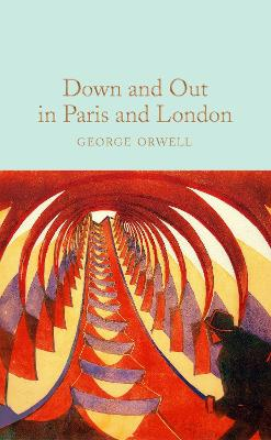 Down and Out in Paris and London book