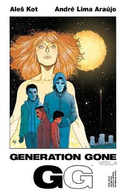 Generation Gone Volume 1 by Ales Kot