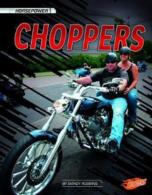 Choppers by Matt Doeden