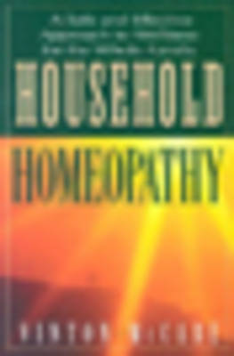Household Homeopathy by Vinton McCabe