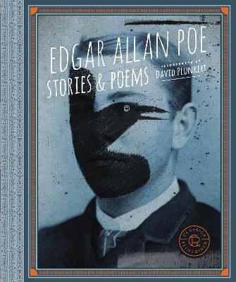 Classics Reimagined, Edgar Allan Poe by Edgar Allan Poe