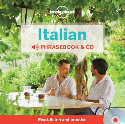 Lonely Planet Italian Phrasebook and Audio CD by Lonely Planet