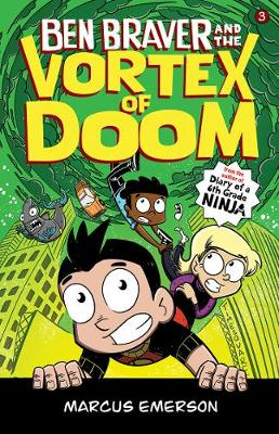 Ben Braver and the Vortex of Doom: the Super Life of Ben Braver 3 by Marcus Emerson