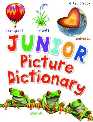 Junior Picture Dictionary by Kelly Miles