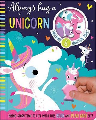 Always Hug a Unicorn by Stuart Lynch