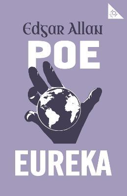 Eureka by Edgar Allan Poe