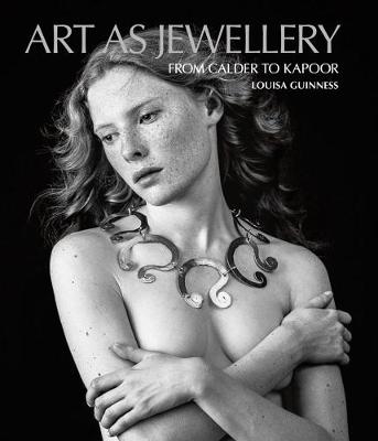 Art as Jewellery by Louisa Guinness