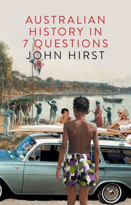 Australian History In 7 Questions book