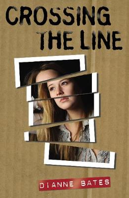 Crossing the Line by Dianne Bates