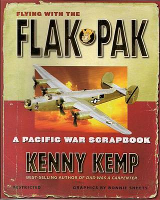 Flying with the Flak Pak by Kenny Kemp