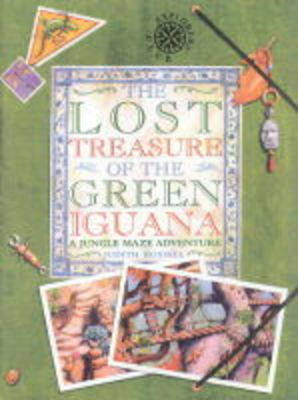 The Lost Treasure of the Green Iguana by Judith Rossell
