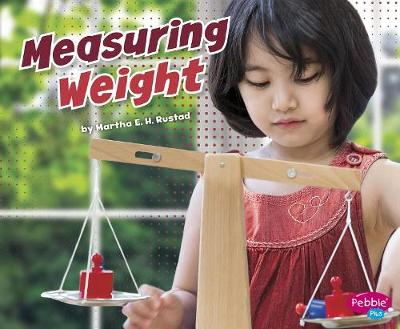 Measuring Weight by Martha E. H. Rustad