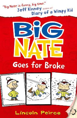 Big Nate Goes for Broke by Lincoln Peirce