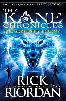Serpent's Shadow (The Kane Chronicles Book 3) book