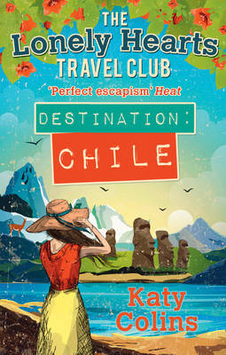 Destination Chile by Katy Colins