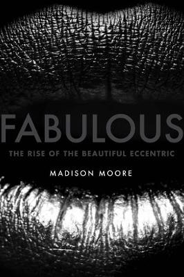 Fabulous by madison moore