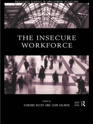 The Insecure Workforce by John Salmon