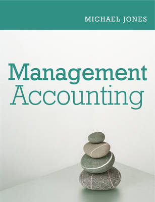 Management Accounting by Michael J. Jones