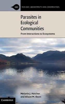 Parasites in Ecological Communities by Melanie J. Hatcher