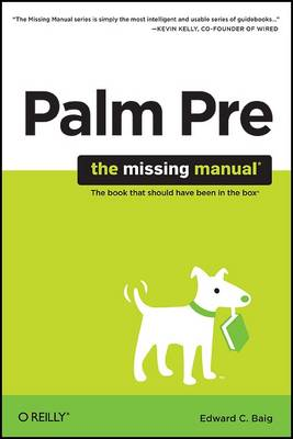 Palm Pre: The Missing Manual by Edward C. Baig