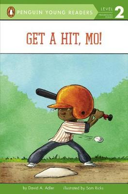Get a Hit, Mo! by David A Adler