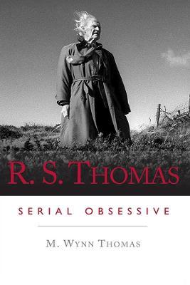 R. S. Thomas by M. Wynn Thomas