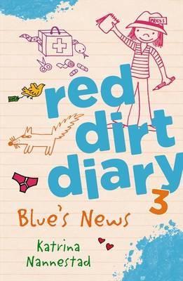 Red Dirt Diary 3 by Katrina Nannestad