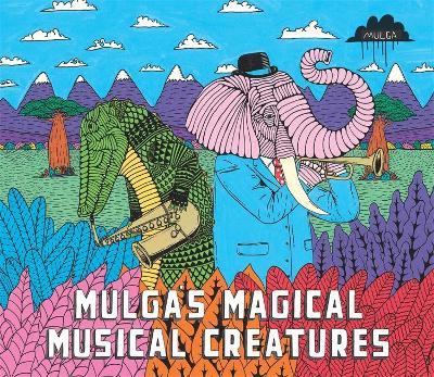Mulga's Magical Musical Creatures book