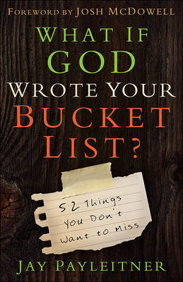 What If God Wrote Your Bucket List? book
