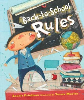 Back-To-School Rules Library Edition by Laurie Friedman