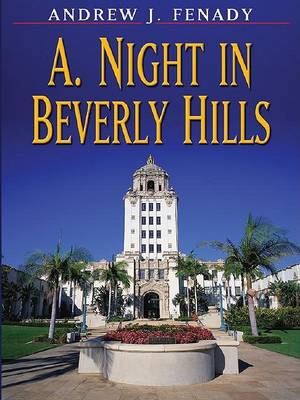 Night in Beverly Hills by Andrew J. Fenady
