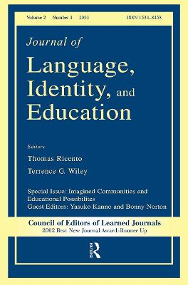 Imagined Communities and Educational Possibilities: A Special Issue of the journal of Language, Identity, and Education by Yasuko Kanno