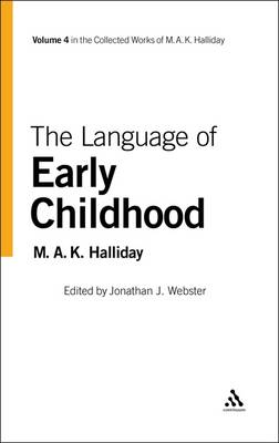 Language of Early Childhood by M. A. K. Halliday