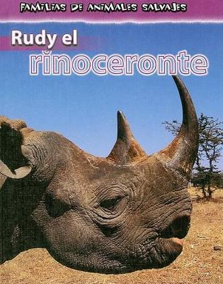 Rudy el Rinoceronte by Jan Latta
