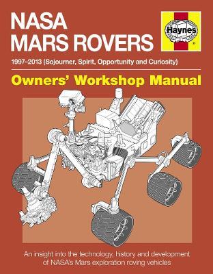 NASA Mars Rovers Manual 1997 - 2013 by David Baker