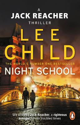 Jack Reacher: #21 Night School by Lee Child