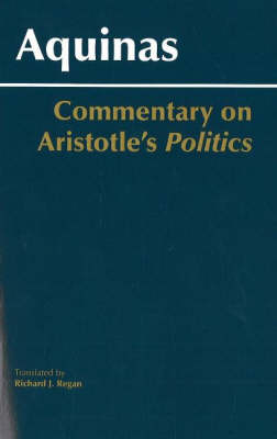 Commentary on Aristotle's Politics by Thomas Aquinas