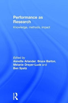 Performance as Research by Annette Arlander