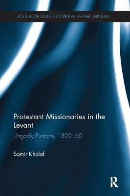 Protestant Missionaries in the Levant book