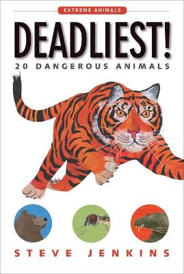 Deadliest! by Steve Jenkins