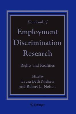 Handbook of Employment Discrimination Research by Laura Beth Nielsen