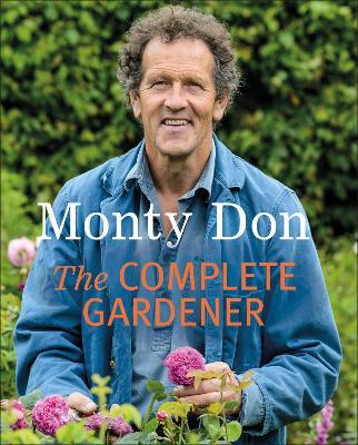 Complete Gardener by Monty Don
